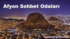 Afyonkarahisar Sohbet Chat
