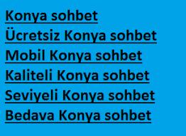 Konya Chat Konya Sohbet